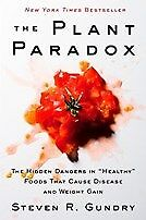 New The Plant Paradox By Steven R. Gundry, Olivia Bell Buehl