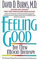New Feeling Good: The New Mood Therapy By David D Burns, Aaron T. Beck