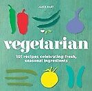 New Vegetarian By Alice Hart