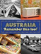 New Australia Remember This Too! By Bob Byrne