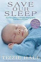 New Save Our Sleep By Tizzie Hall