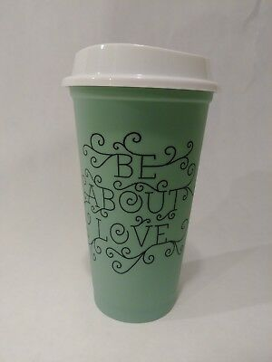 Starbucks Cup Reusable Coffee Plastic Grande 16oz 2012 euc retired Be About Love