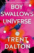 New Boy Swallows Universe By Trent Dalton