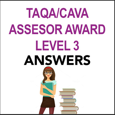 TAQA CAVA Assesor Award Complete Coursework Answers Level 3 QCF NVQ Passed