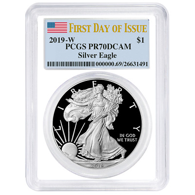 2019-W Proof $1 American Silver Eagle PCGS PR70DCAM FDOI Flag Label White Frame