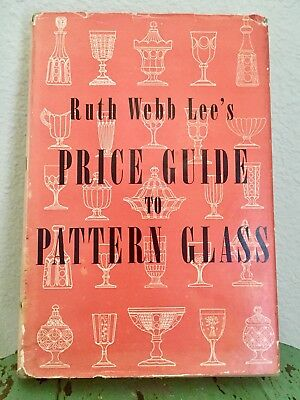Collectible Antique Ruth Webb Lee's Price Guide To Pattern Glass 1949 HCDJ