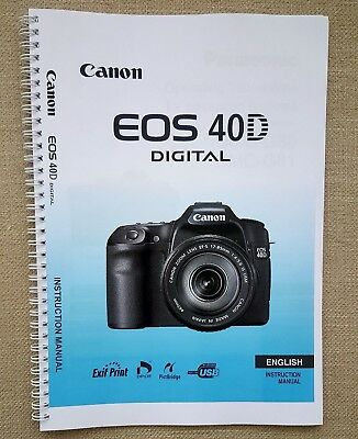 ~PRINTED~ Canon EOS 40D  User guide Instruction manual   A5