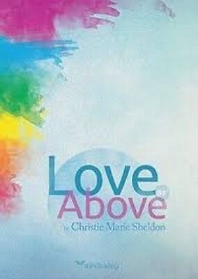 Love Or Above Spiritual Toolkit - Christie Marie Sheldon