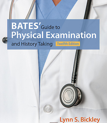 Bates' Guide to Physical Examination and History Taking 12th edition EBOOK/PDF