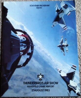 Thunderbirds Air Show Souvinir Program, Mansfield Lahm Airport, August 17, 1983