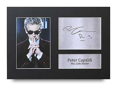 Peter Capaldi Gift Signed A4 Printed Autograph Doctor Dr Who Gifts Print Photo