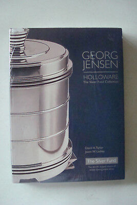 Georg [Arthur] Jensen Holloware: The Silver Fund Collection. 2003.