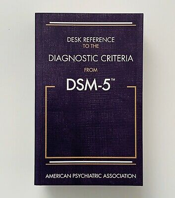 The Desk Reference to the Diagnostic Criteria From DSM-5Mental Disorders
