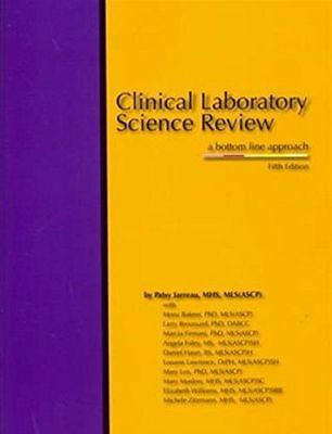Clinical Laboratory Science Review: A Bottom Line Approach 5th Ed EB00K (PDF)