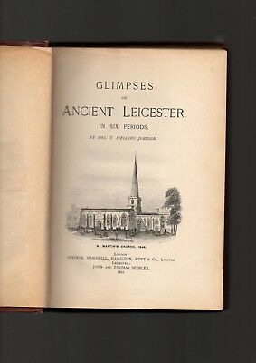 Glimpses Of Ancient Leicester Leicestershire King Richard The Third Etc. Fieldin