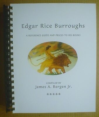 Edgar Rice Burroughs Reference Guide & Prices ~ James Bergen ~ Limited 25 Copies