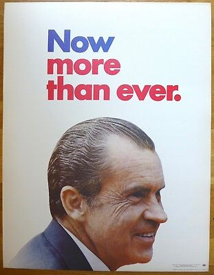 Richard Nixon 1972 Original Campaign Poster - Now More Than Ever