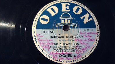 Schellack Heimweh nach Berlin die 3 Travellers by Odeon Records TM.Militärreg.