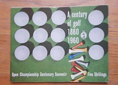 A Century Of Golf 1860 - 1960 Open Championship