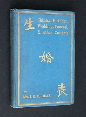 Chinese Birthday Wedding Funeral and Other Customs 1927 spirits spectres peking