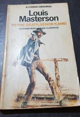 To the death, senior ka by Louis Masterson featuring Morgan Kane US Marshal 1974