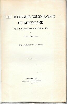The Icelandic Colonization of Greenland & the Finding of Vinland By Daniel Bruun