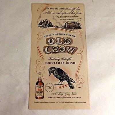 1940`s ADVERTISEMENT OLD CROW  KENTUCKY STRAIGHT WHISKEY  BOURBON OR RYE