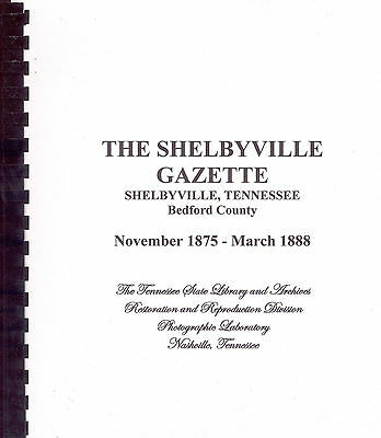The Shelbyville Gazette, Shelbyville, Tennessee, Bedford County: newspaper