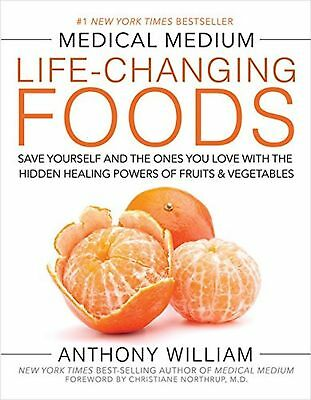 Medical Medium Life-Changing Foods Save Yourself And The Ones You Love HARDCOVER