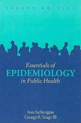 Essentials of Epidemiology in Public Health by George R., III Seage, George R. S