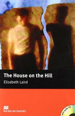MR (B) House On The Hill, The Pack: Beginner (Macmillan Readers 2005)