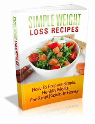 Simple Weight Loss Recipes PDF eBook with Master Resell Rights