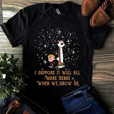 Calvin & Hobbes I Suppose It Will All Make Sense T Shirt Black Cotton Men S-6XL