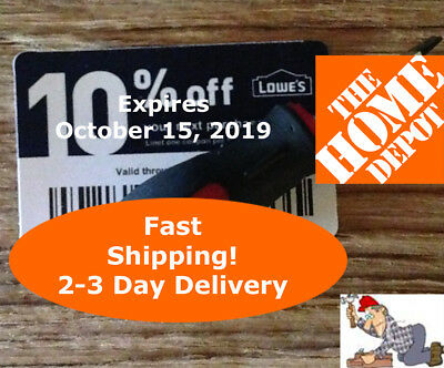 (25) Lowes 10% for Home Depot Only Exp October 15 2019