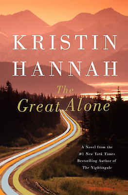 The Great Alone by Kristin Hannah NEW 2018,Fast Delivery .