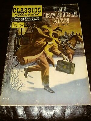 CLASSICS ILLUSTRATED #153 The Invisible Man by H.G. Wells