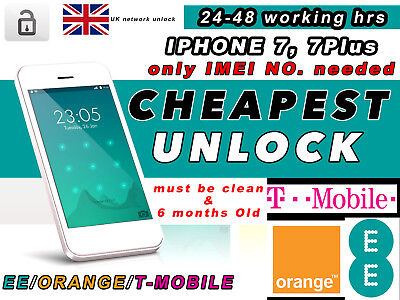 UNLOCKING SERVICE FOR EE ORANGE T-MOBILE 24-48 HOUR SERVICE UK IPHONE 7 7 Plus