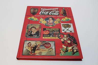 B.J. Summers Guide to Coca-Cola: Identifications, Values, Circa Dates
