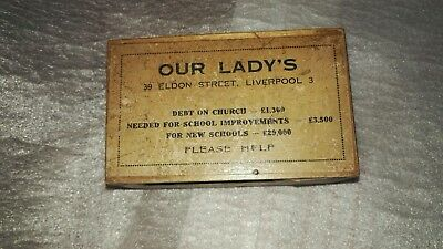Vintage Our Lady's , Eldon Street , Liverpool Charity Box - Wooden