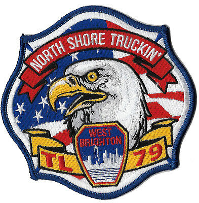 """New York City Fire Dept. TL-79 WEST BRIGHTON """"NORTH SHORE TRUCKIN"""" FIRE PATCH"""