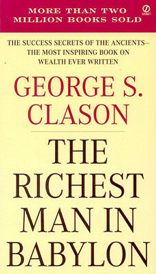 The Richest Man In Babylon by George S. Clason Paperback, 2002