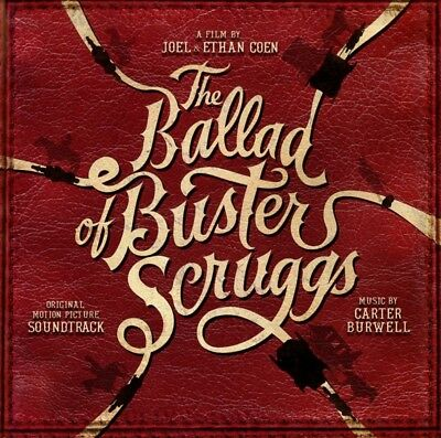Carter Burwell - The Ballad of Buster Scruggs (Original Motion Pict