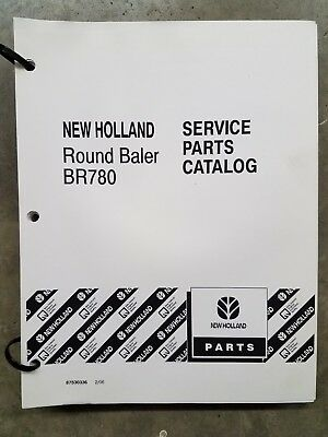 NEW HOLLAND BR780 Round Baler Service Parts Catalog Manual 87530336 date 2/06
