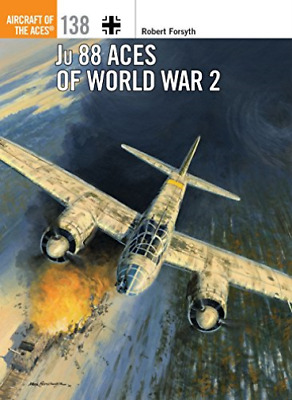 Robert Forsyth-Ju 88 Aces Of World War 2 BOOK NUEVO