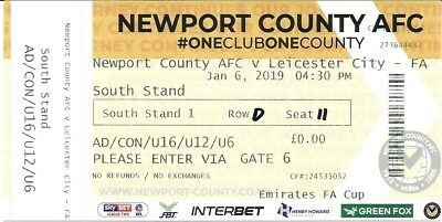 NEWPORT COUNTY v LEICESTER CITY 06.01.19 FA CUP 3rd ROUND USED TICKET STUB