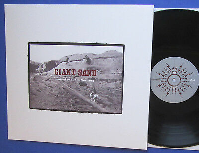 GIANT SAND, Ballad Of A Thin Line man, Fire Records Vinyl LP 2016, (Howe Gelb),
