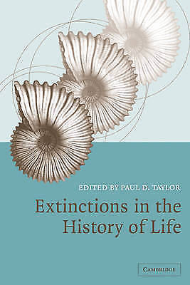 Extinctions in the History of Life Taylor, Paul D. (Editor)