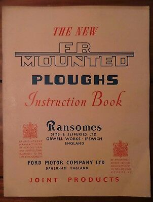 The New Fr Mounted Ploughs - Instruction Book - Ransomes - Ford Motor Company