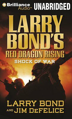 RED DRAGON RISING: SHOCK OF WAR unabridged audio book on CD by LARRY BOND