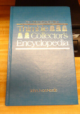 THIMBLE COLLECTOR'S ENCYCLOPEDIA BY JOHN J. von HOELLE, SIGNED BY AUTHOR